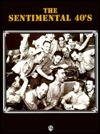 The Sentimental 40s: Piano/Vocal/Chords Warner Brothers