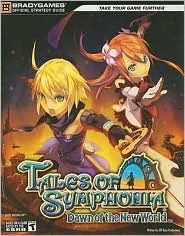 Tales of Symphonia: Dawn of the New World Official StrategyGuide  by  BradyGames