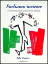 Parliamo Insieme  by  Julie Docker