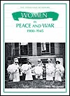Women in Peace and War 1900-1945  by  Fiona MacDonald