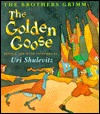 The Golden Goose  by  Uri Shulevitz
