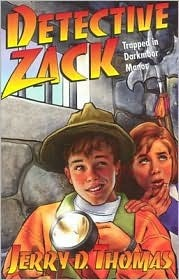 Detective Zack Trapped in Darkmoor Manor  by  Jerry D. Thomas