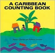 A Caribbean Counting Book Faustin Charles