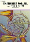 Ensembles for All . . . from 2 to 100: B-Flat Clarinet  by  Daniel Rudgers