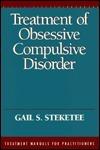 Treatment of Obsessive Compulsive Disorder Gail Steketee