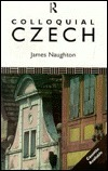 Colloquial Czech James Naughton