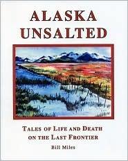 Alaska Unsalted Bill Miles