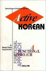 Active Korean: A functional Approach  by  Namgui Chang