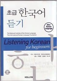 Listening Korean for Beginners w/ CDs International Korean Language Founda