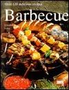 Barbecue: Over 120 Delicious Recipes Elisabeth Lang