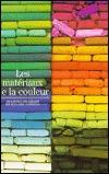 Les Materiaux de La Couleur  by  François Delamare