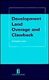 Development Land - Overage and Clawback  by  Christopher Jessel