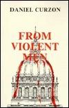 From Violent Men  by  Daniel Curzon