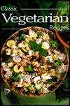 Classic Vegetarian Recipes (Classic Cookery Series) Felicity Jackson