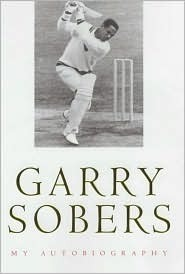 Garry Sobers: My Autobiography  by  Garry Sobers