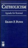 Catholicism  by  Eileen P. Flynn