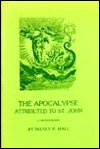 Apocalypse Attributed to St. John  by  Manly P. Hall