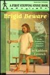 Brigid Beware (A Stepping Stone Book(TM)) Kathleen Leverich