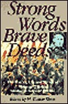 Strong Words Brave Deeds: The Poetry, Life and Times of Thomas OBrien: Volunteer in the Spanish Civil War Thomas OBrien