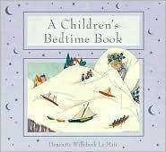 A Childrens Bedtime Book Henriette Willebeek le Mair