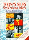 Todays Issues & Christian Beliefs: Social & Moral Questions for GCSE Religious Studies  by  Simon Danes