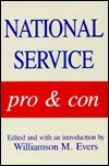 National Service: Pro and Con Williamson M. Evers