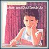 Mom and Dad Break Up Joan Prestine