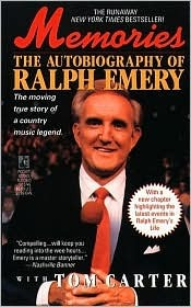 Memories: The Autobiography of Ralph Emery: The Autobiography of Ralph Emery Ralph Emery