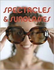 Spectacles & Sunglasses Pepin Press