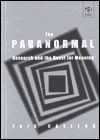 The Paranormal: Research and the Quest for Meaning Eric Carlton