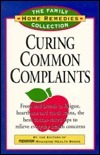Curing Common Complaints: From Bad Breath to Fatigue, Heartburn and Tooth Stains: The Best Doctor-Tested Tips to Relieve Everyday Health Concern Prevention Magazine
