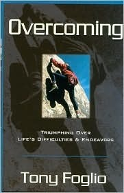 Overcoming  by  Tony Foglio