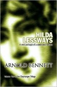 Hilda Lessways Arnold Bennett