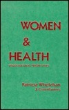 Women and Health: Cross-Cultural Perspectives  by  Patricia Whelehan