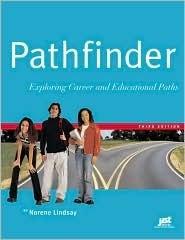 Pathfinder: Exploring Career and Educational Paths Norene Lindsay