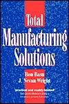 Total Manufacturing Solutions  by  Ron Basu