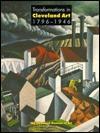 Transformations Cleveland Art: 1796-1946 David       Steinberg