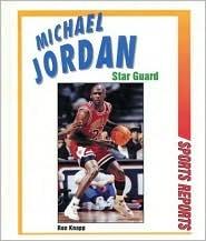Michael Jordan: Star Guard Ron Knapp