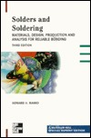 Solders and Soldering: Materials, Design, Production, and Analysis for Reliable Bonding Howard H. Manko