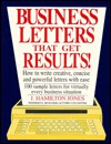 Business Letters That Get  by  J. Hamilton Jones