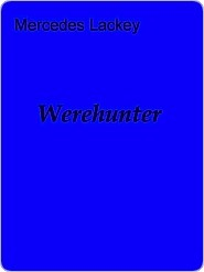 Were-Hunter (Witch World series)  by  Mercedes Lackey