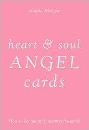 Heart and Soul Angel Cards Angela McGerr