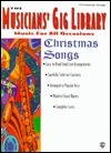The Musicians Gig Library: Christmas Songs Alfred A. Knopf Publishing Company, Inc.