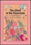 Ghost in the Classroom, The (North-South Paperback) Uli Waas
