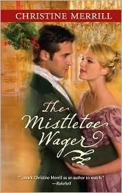 The Mistletoe Wager Christine Merrill