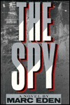 The Spy  by  Marc Eden