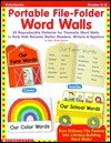 Portable File-Folder Word Walls: 25 Reproducible Thematic Word Walls to Help Kids Become Better Readers, Writers, and Spellers  by  Mary Beth Spann