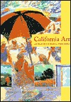 California Art: 450 Years of Painting & Other Media Nancy Dustin Wall Moure