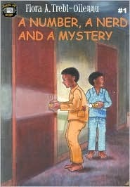 A Number, A Nerd and A Mystery (Crackling Cans Mystery Series #1) (Sunbeamy Kids)  by  Flora Trebi-Ollennu