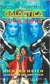 Paradis (Battlestar Galactica, #5) Richard Hatch